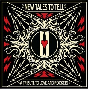 New Tales To Tell: Tribute to Love and Rockets - album cover